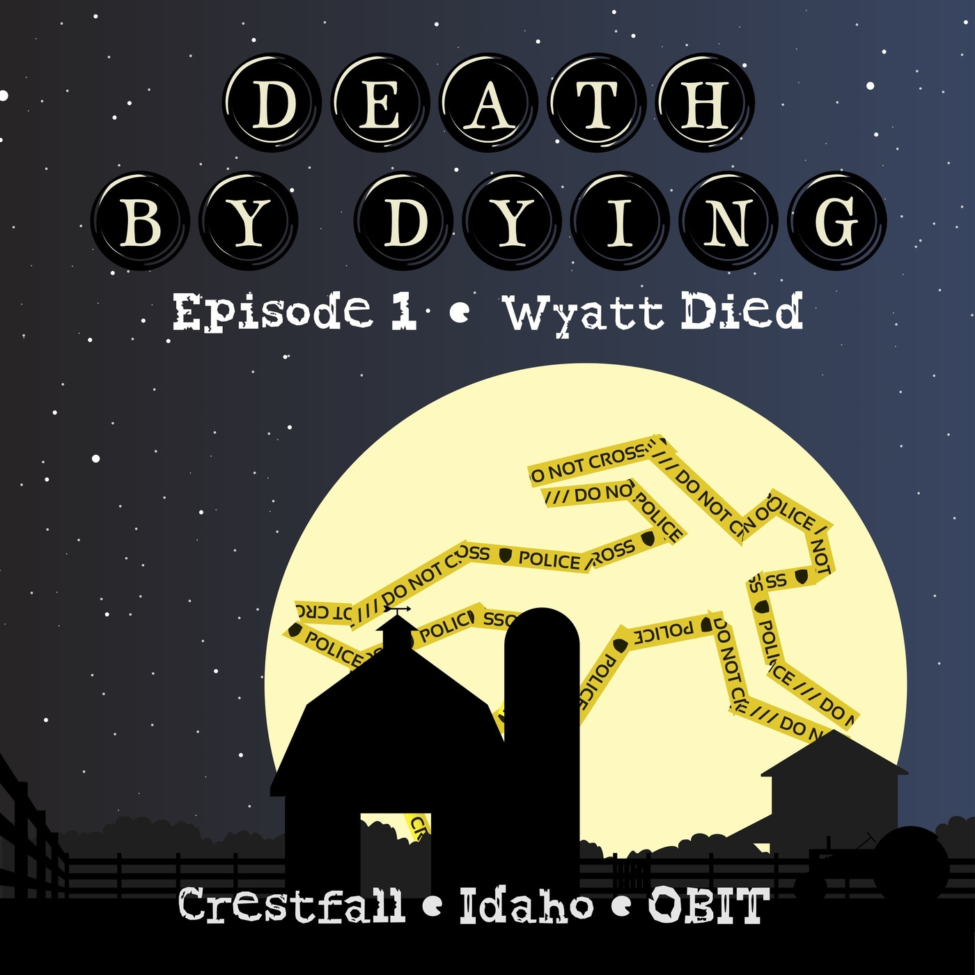 Obituary 01: Wyatt Died
