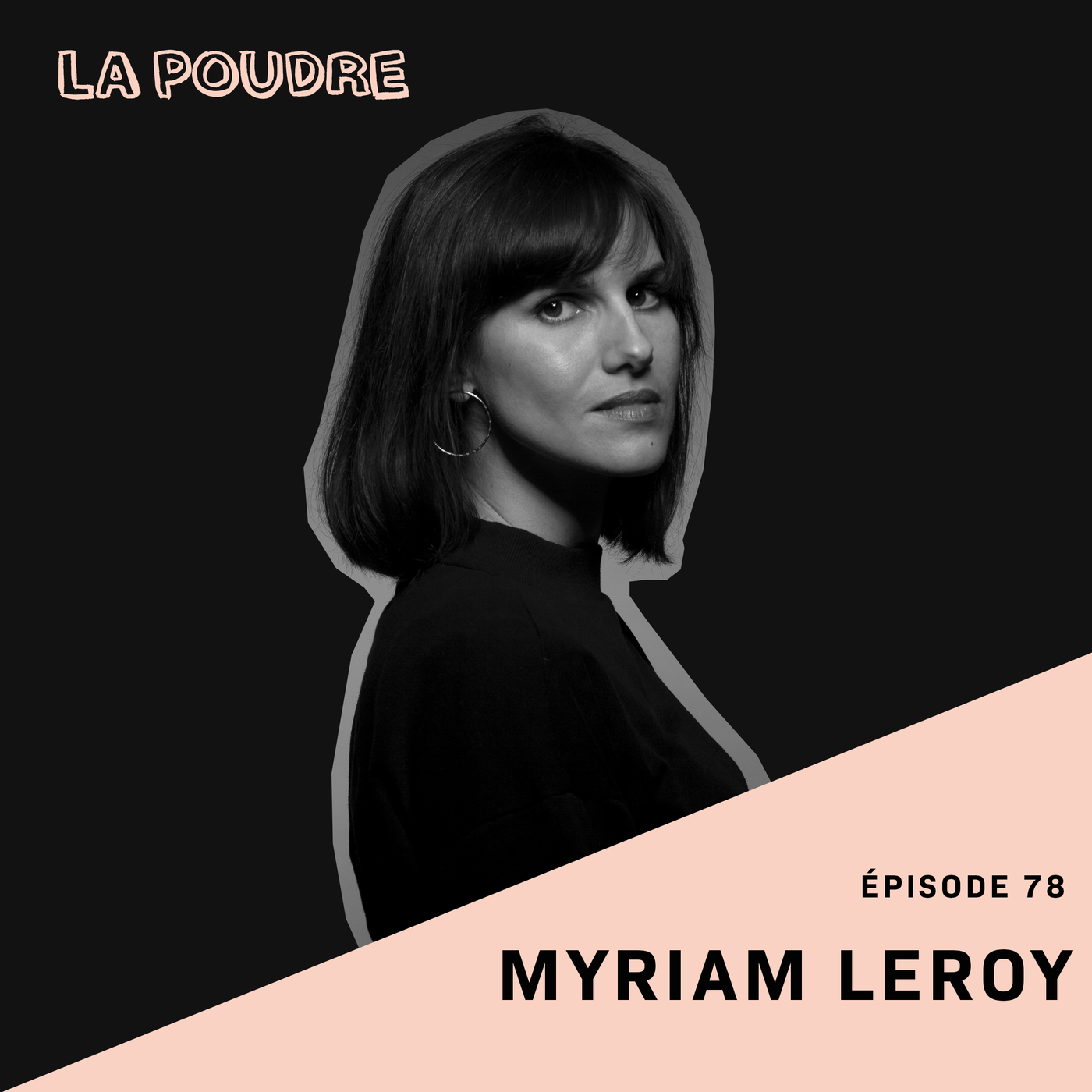 Épisode 78 - Myriam Leroy