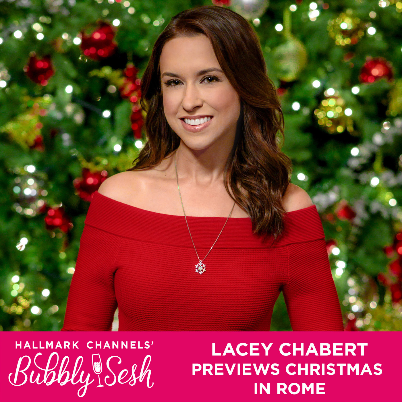 Lacey Chabert Previews Christmas in Rome | Bubbly Sesh