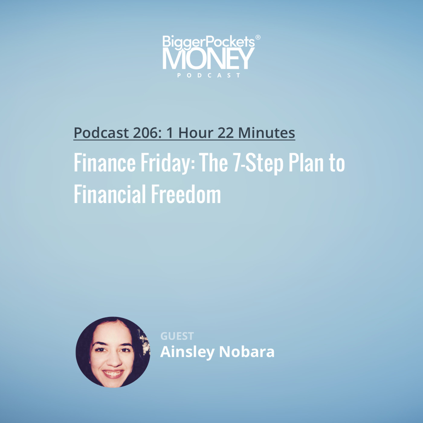 206: Finance Friday: The 7-Step Plan to Financial Freedom