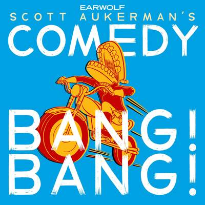 comedy bang bang the podcastcomedy bang bang the podcast