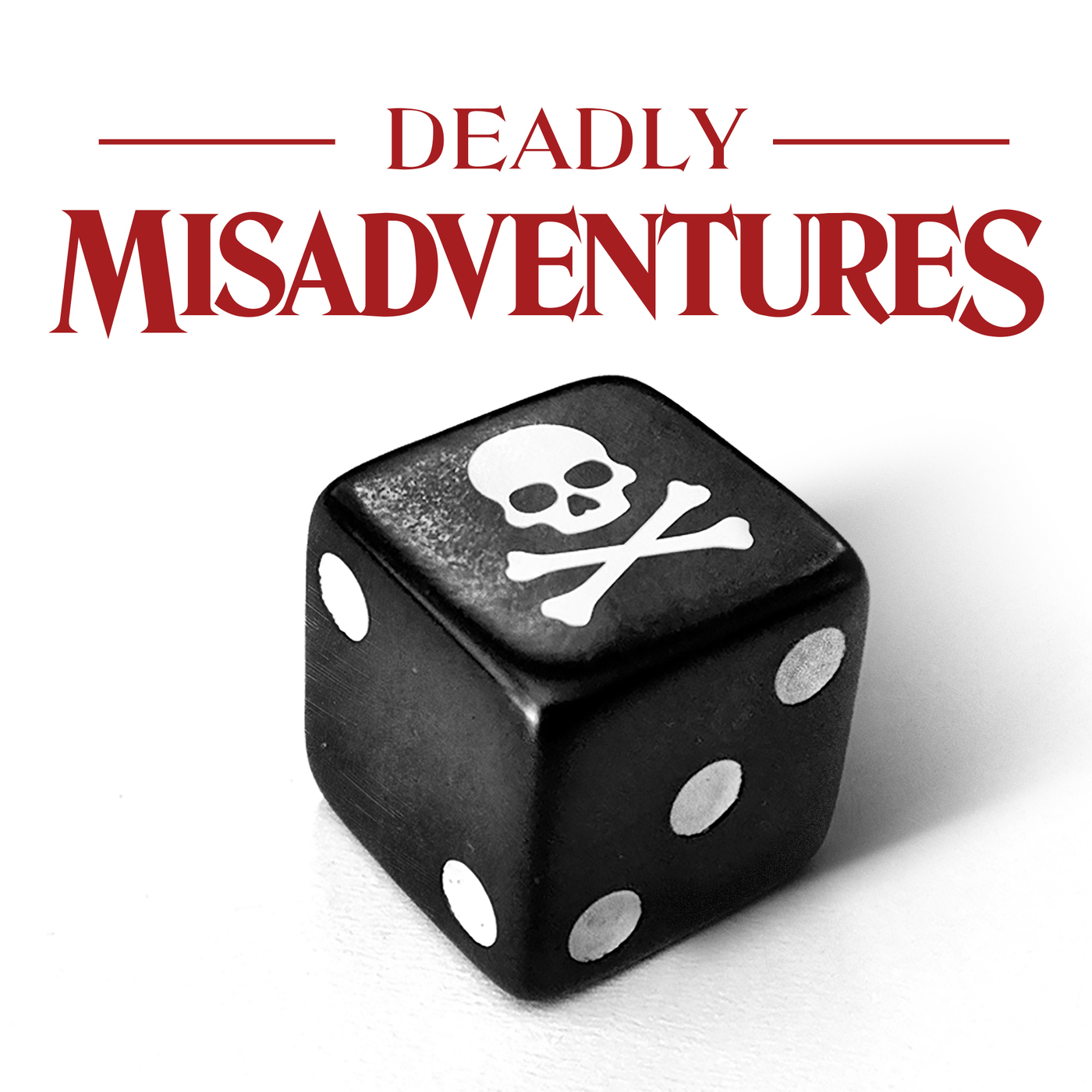 Introducing - Deadly Misadventures