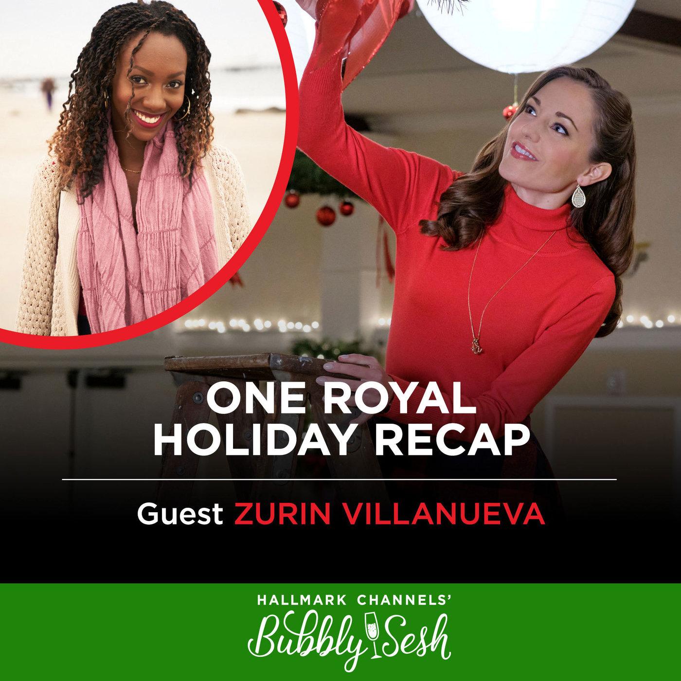 One Royal Holiday Recap with Guest Zurin Villanueva