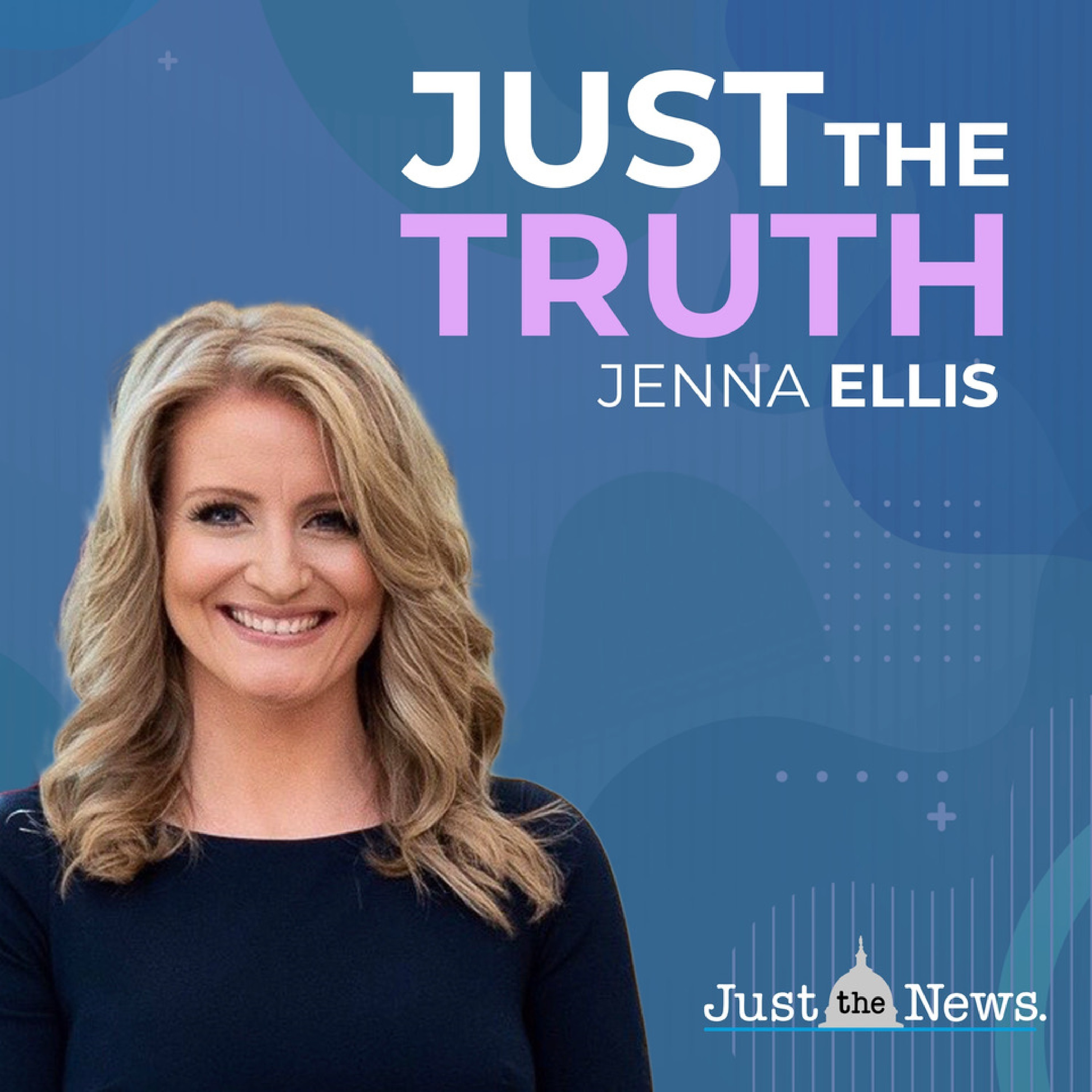 Just the Truth with Jenna Ellis