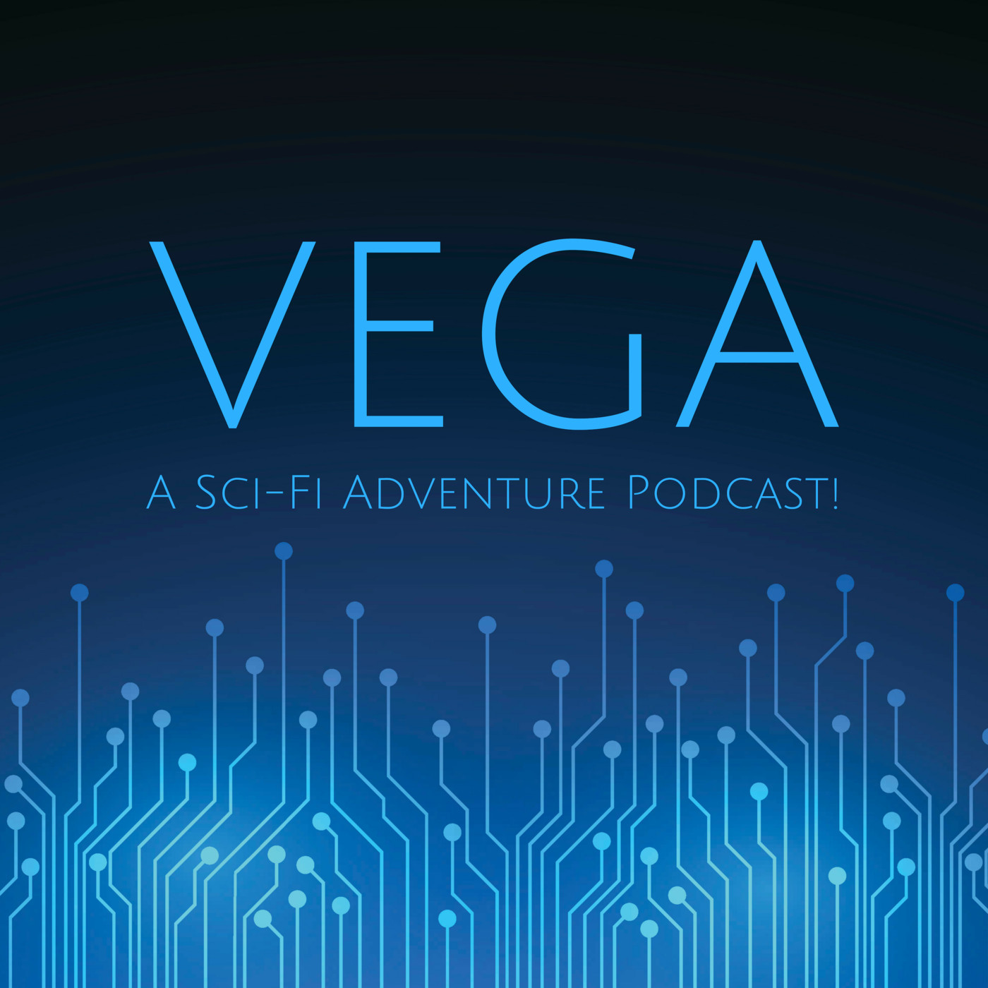 """Vega: A Sci-Fi Adventure Podcast!"" Podcast"