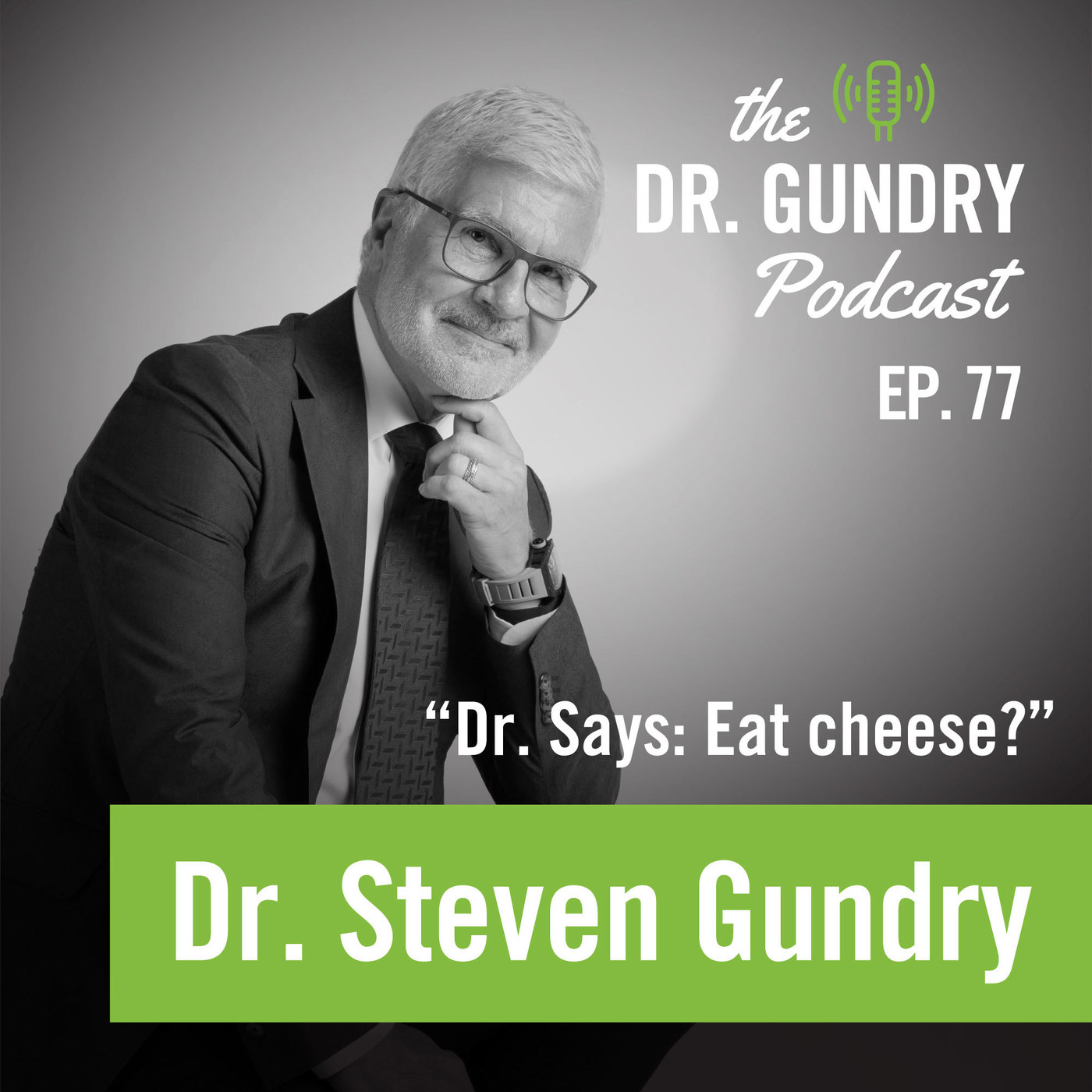 Dr. Says: Eat cheese?