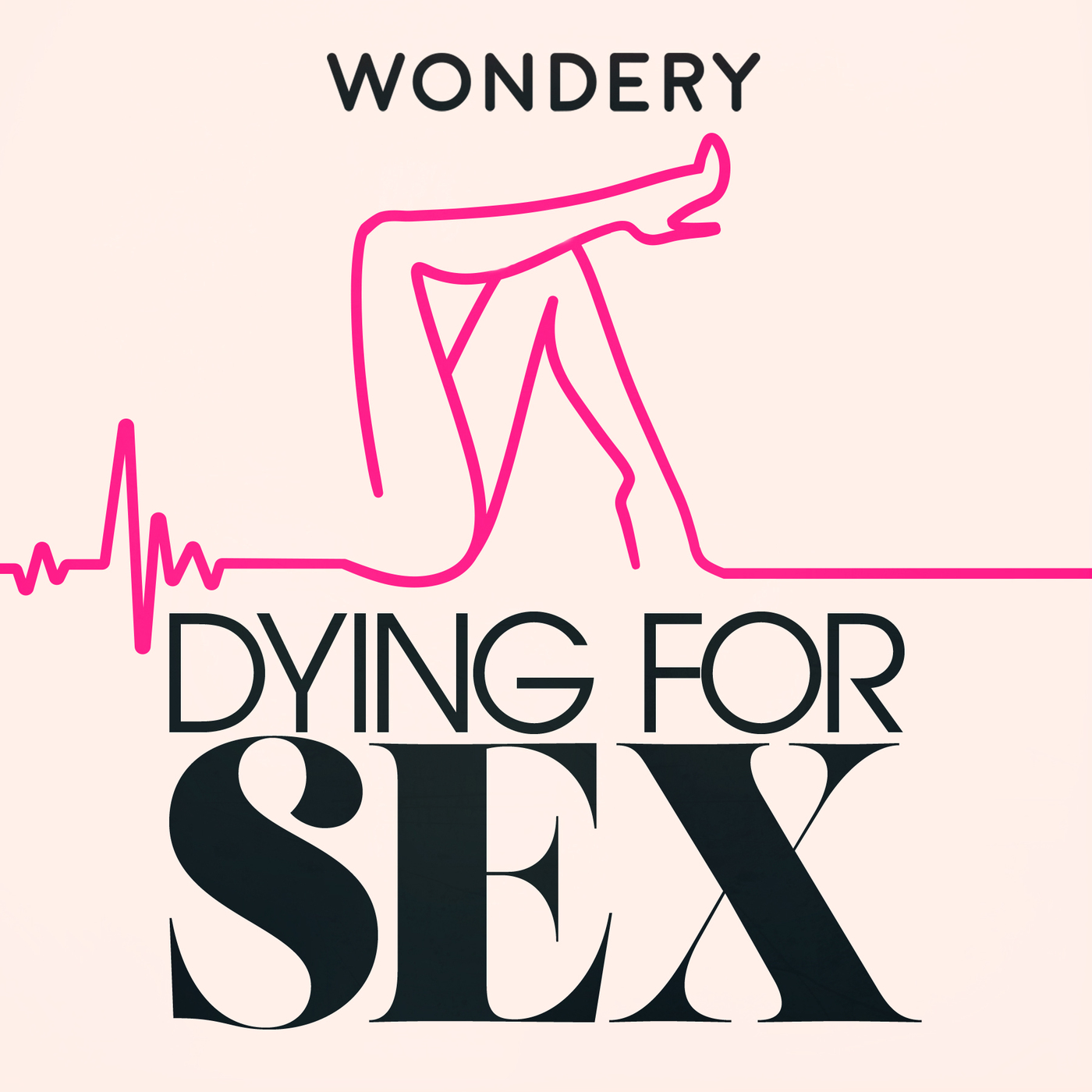 Dying For Sex - Society Podcast | Podchaser