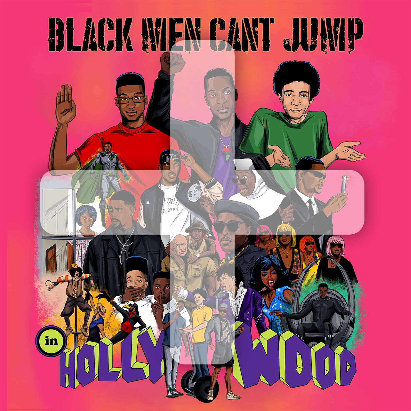 Black Men Can't Jump [In Hollywood] PLUS podcast tile