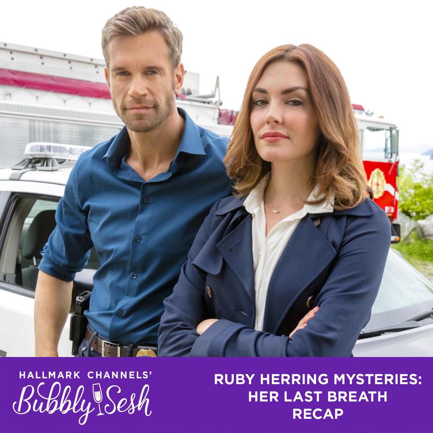 Ruby Herring Mysteries: Her Last Breath Recap