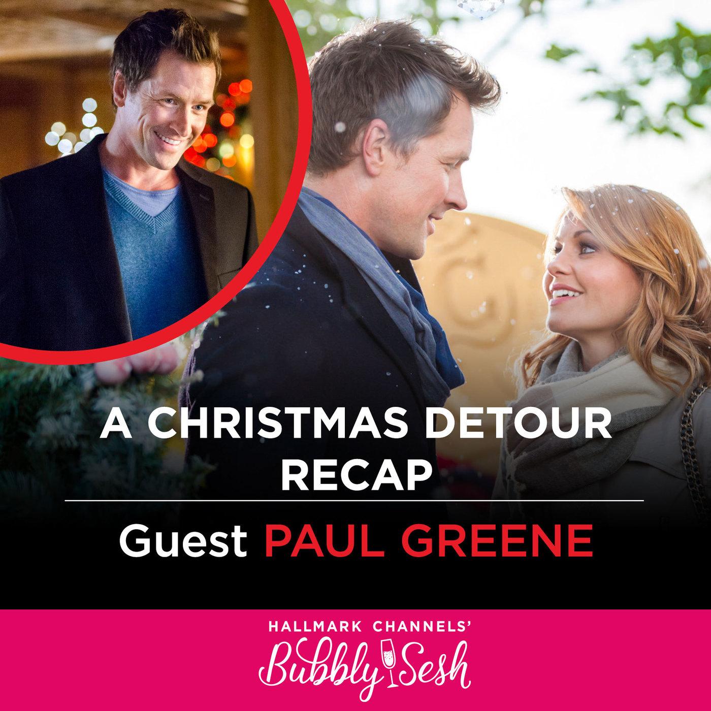 A Christmas Detour Recap with Guest Paul Greene