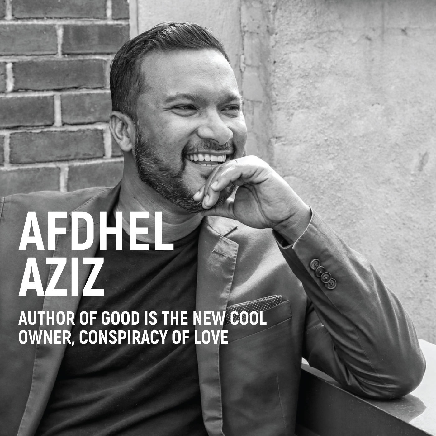 Afdhel Aziz: Love Is The Future Of Brands
