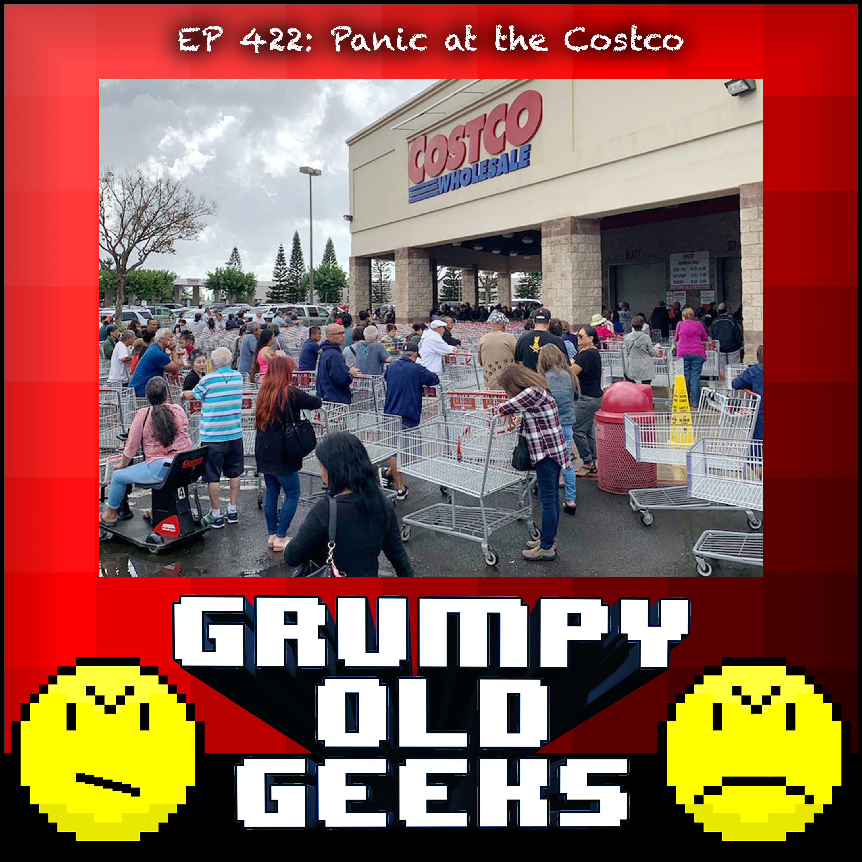 422: Panic at the Costco