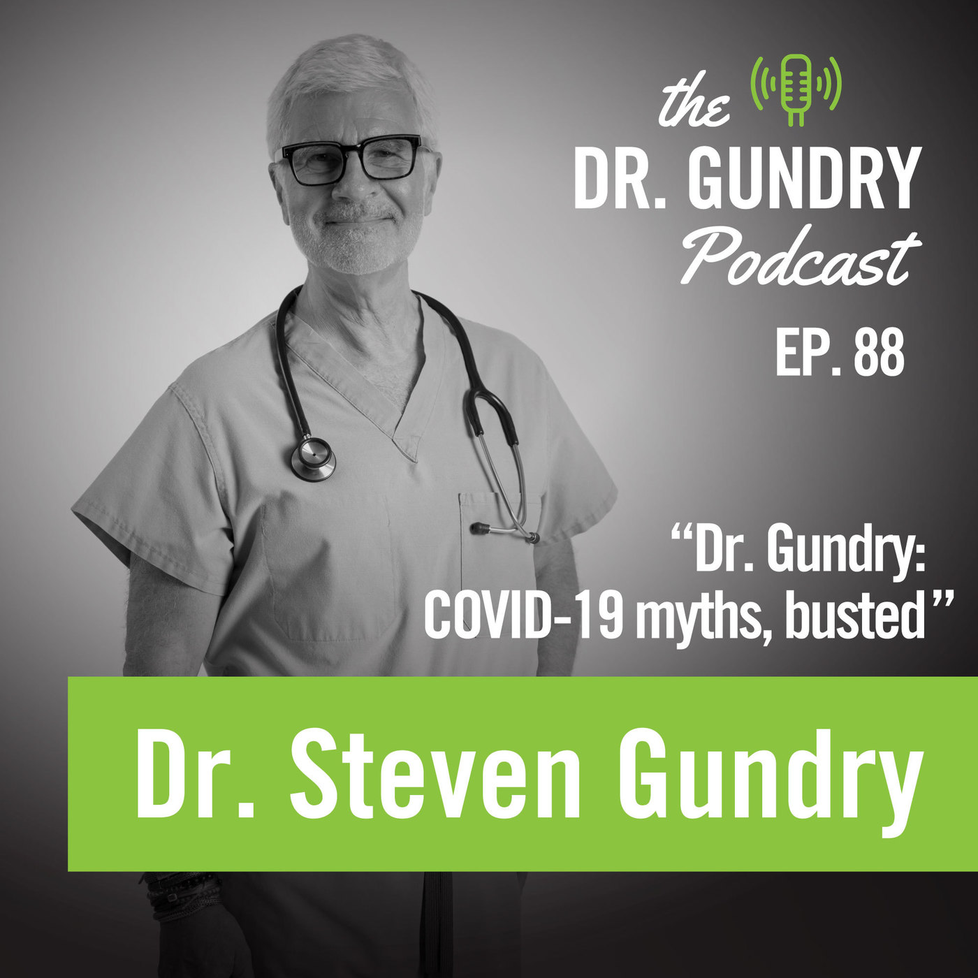 Dr. Gundry: COVID-19 myths, busted