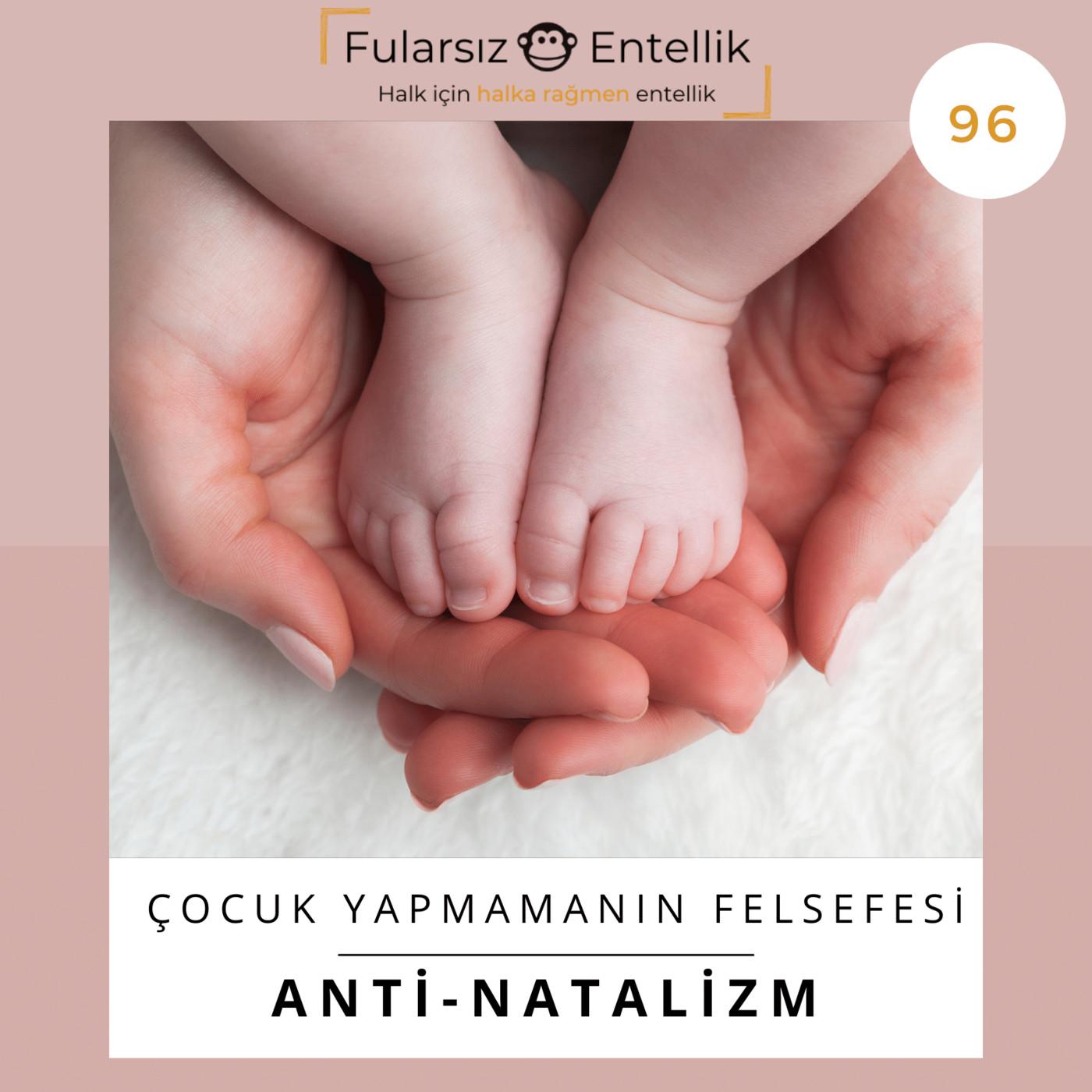 Anti-Natalizm: Çocuk Yapmamanın Felsefesi
