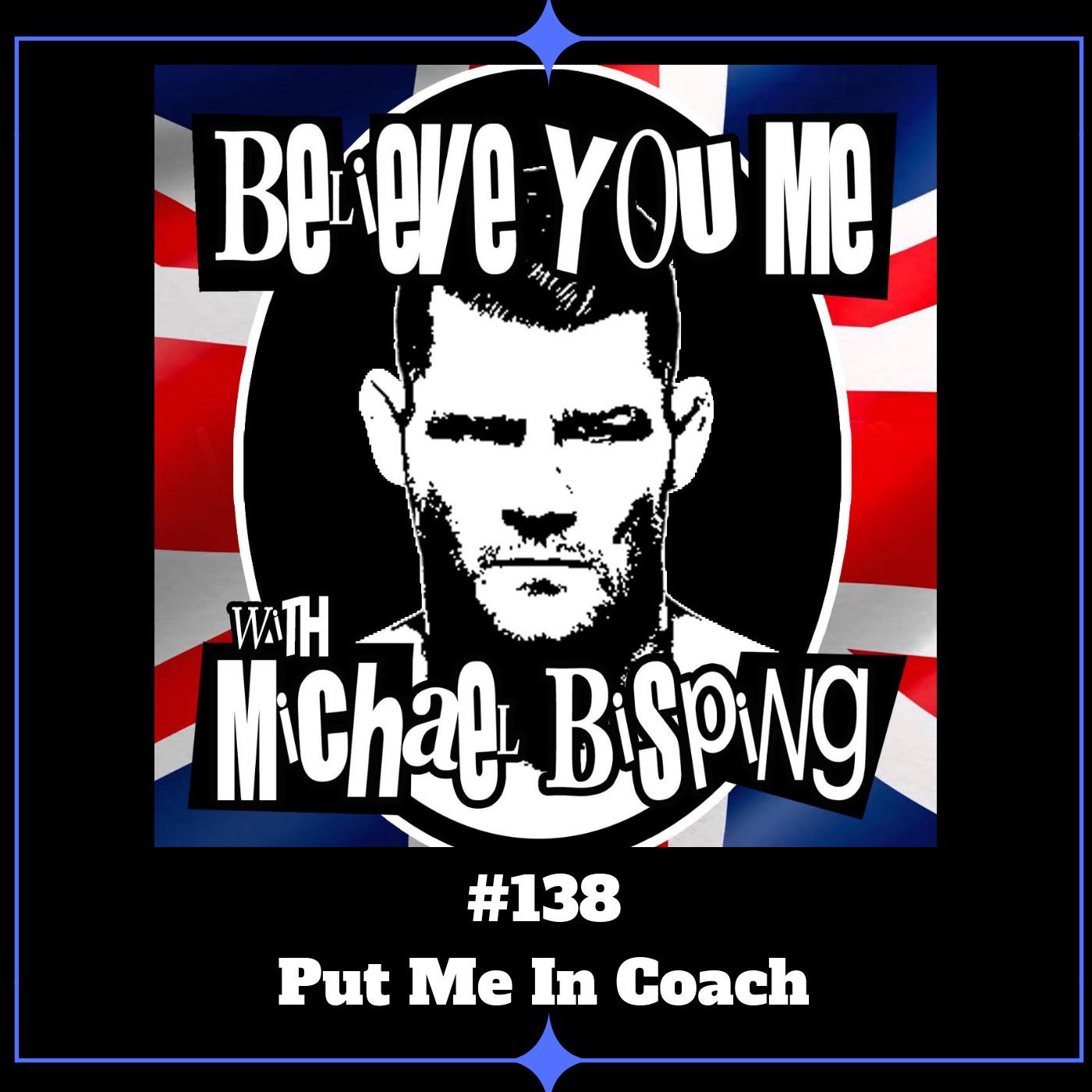 138 - Put Me In Coach