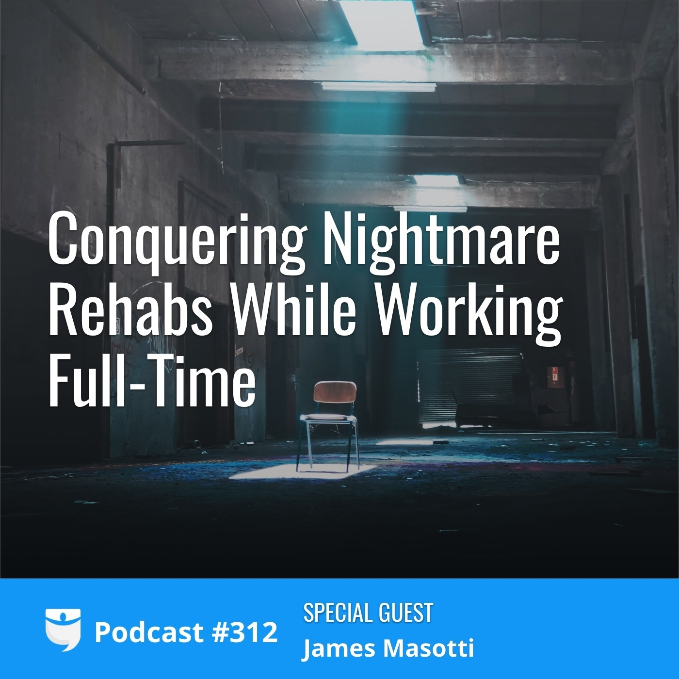 312: Conquering Nightmare Rehabs While Working Full-Time with BRRRR Investor James Masotti
