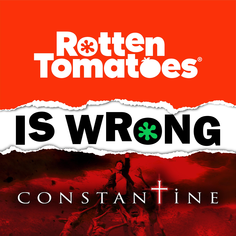 47: We're Wrong About… Constantine (Bonus Episode)