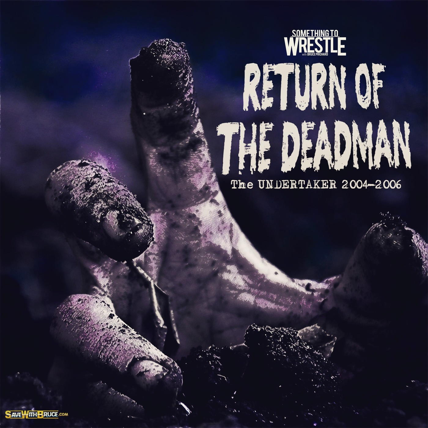 Episode 143: The Undertaker 2004-2006