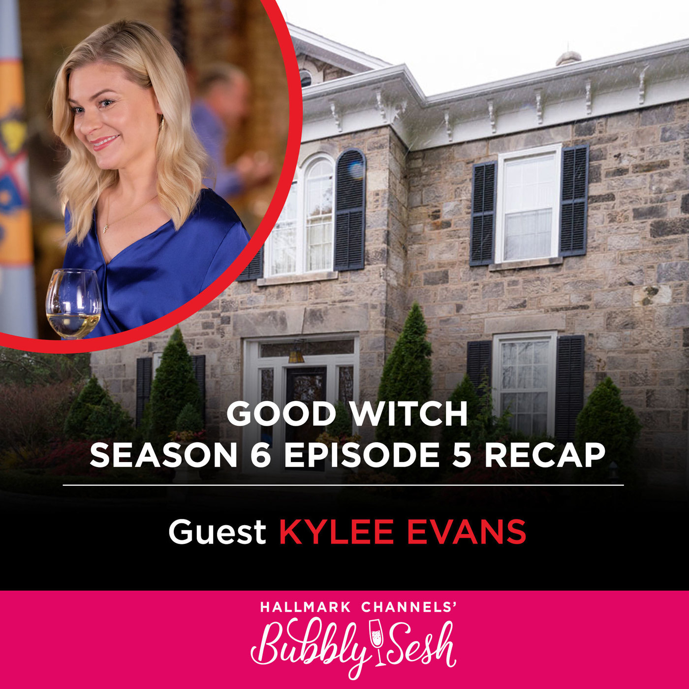 Good Witch Season 6 Episode 5 Recap with Guest Kylee Evans
