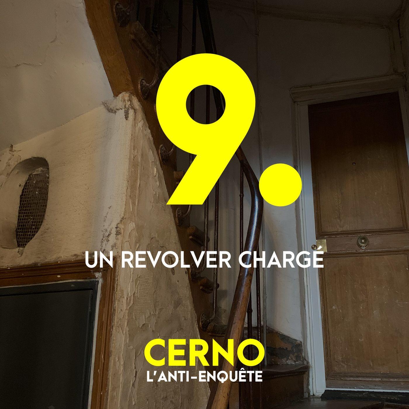Episode 9 : Un revolver chargé