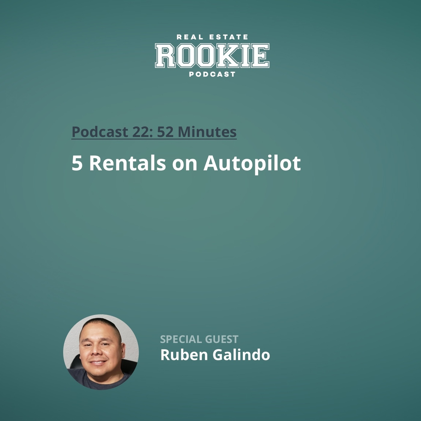 5 Rentals on Autopilot with Full-Time Highway Patrolman Ruben Galindo