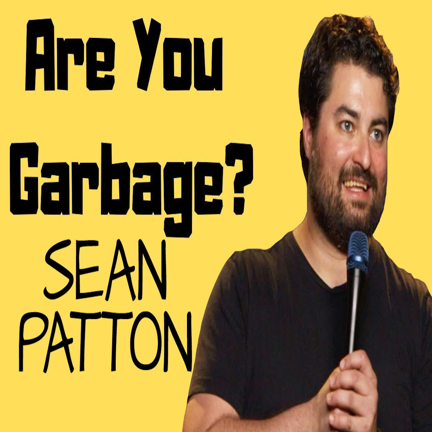Sean Patton: Southern Garbage