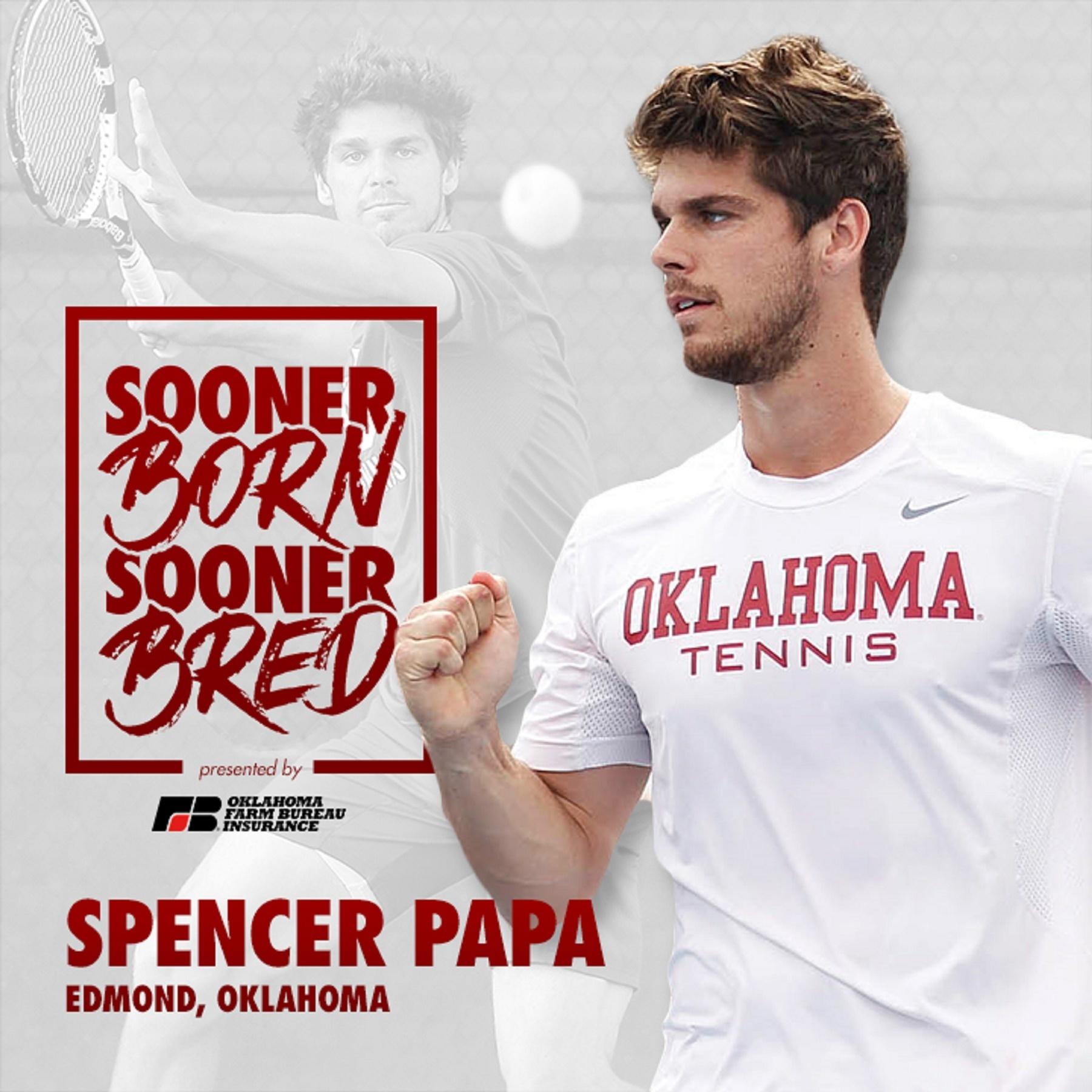 Sooner Born Sooner Bred - Spencer Papa
