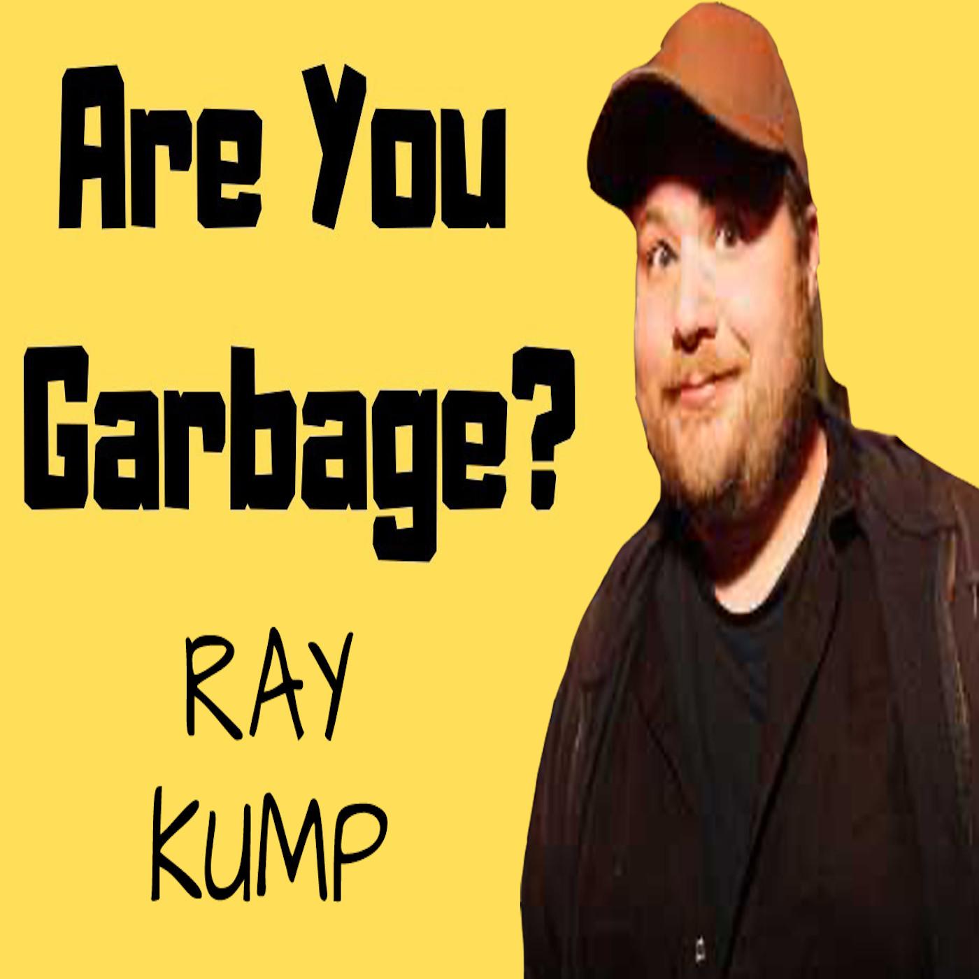 Ray Kump: Catholic School Garbage