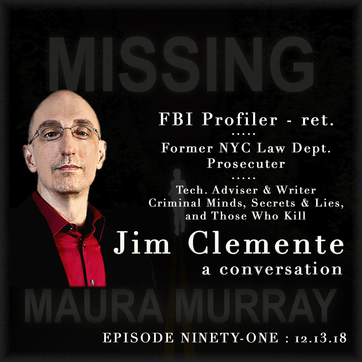 91: FBI Profiler Jim Clemente