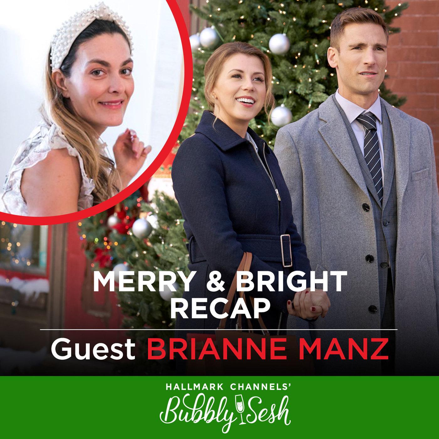 Merry & BrightRecap with Brianne Manz