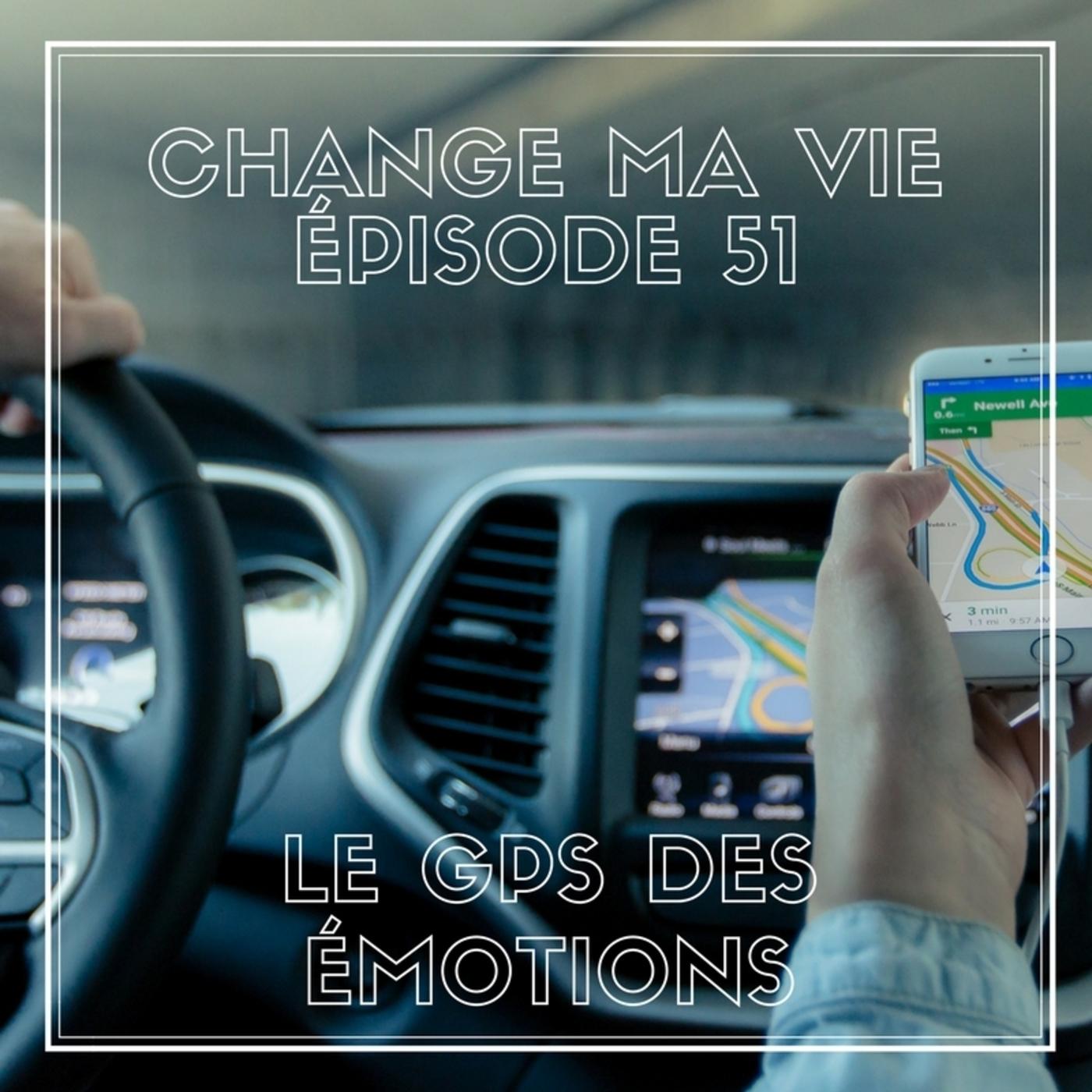 (051) Le GPS des émotions