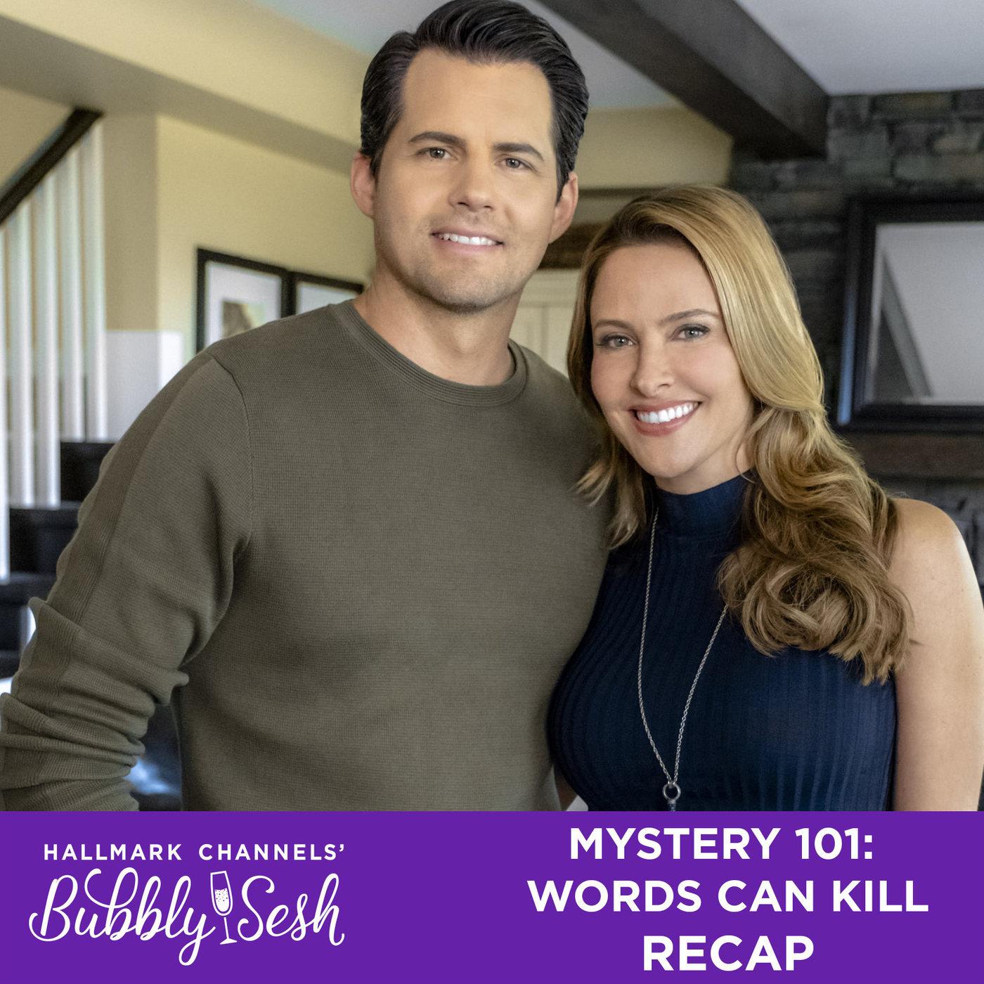 Mystery 101: Words Can Kill Recap