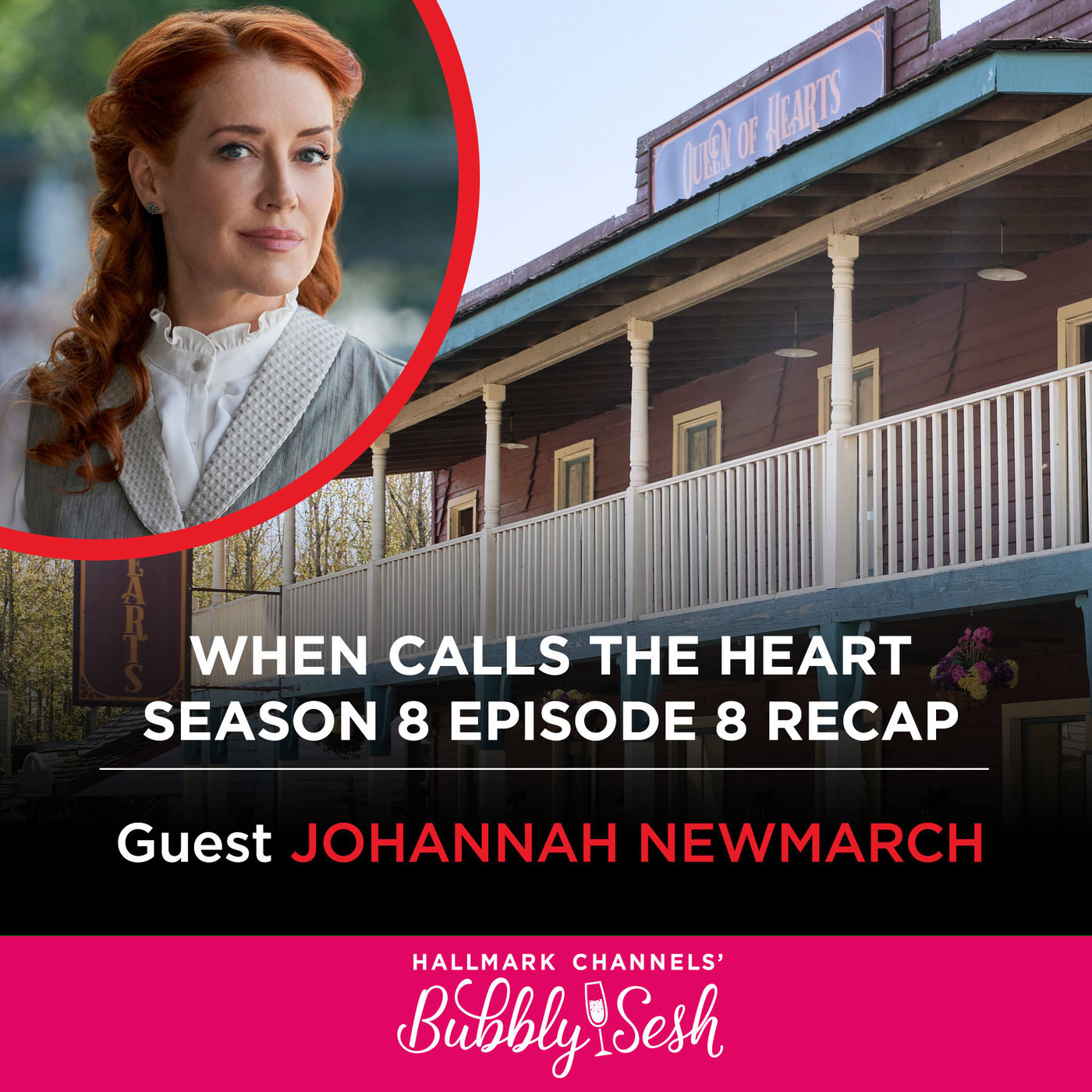 When Calls the Heart S8 Ep 8 Recap with Guest Johannah Newmarch
