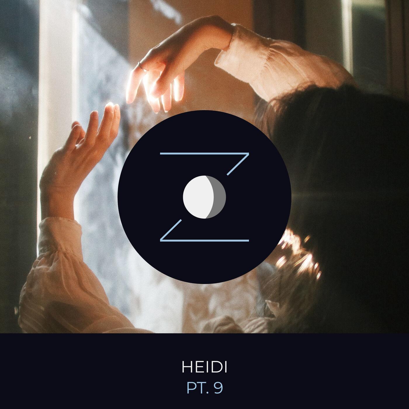 Heidi pt. 9