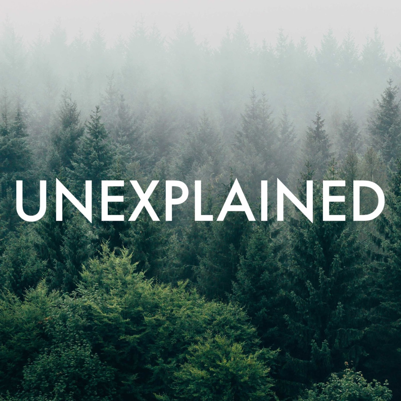Unexplained podcast