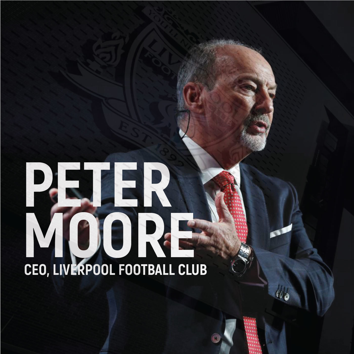 Peter Moore - LiverpoolFC CEO On The Future Of The Fan Experience In Sports