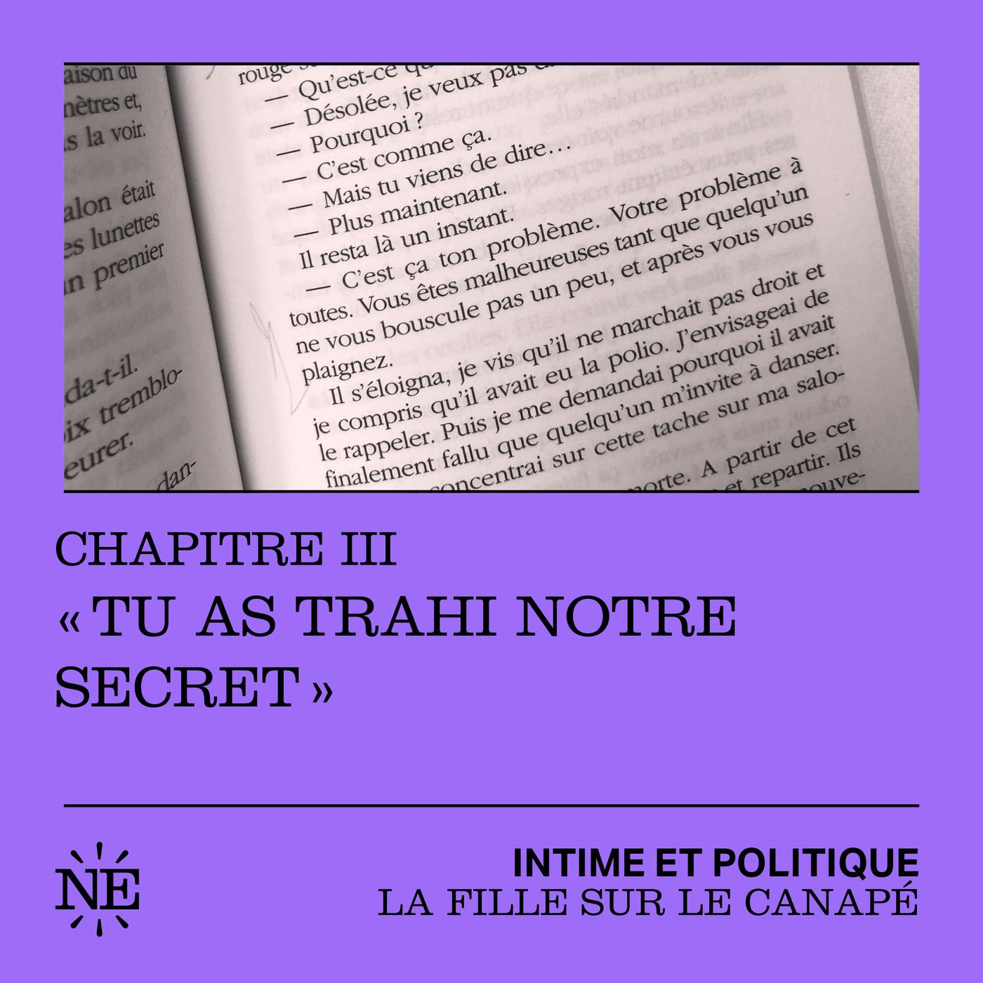 """La Fille sur le canapé : Chapitre III - """"Tu as trahi notre secret"""""""