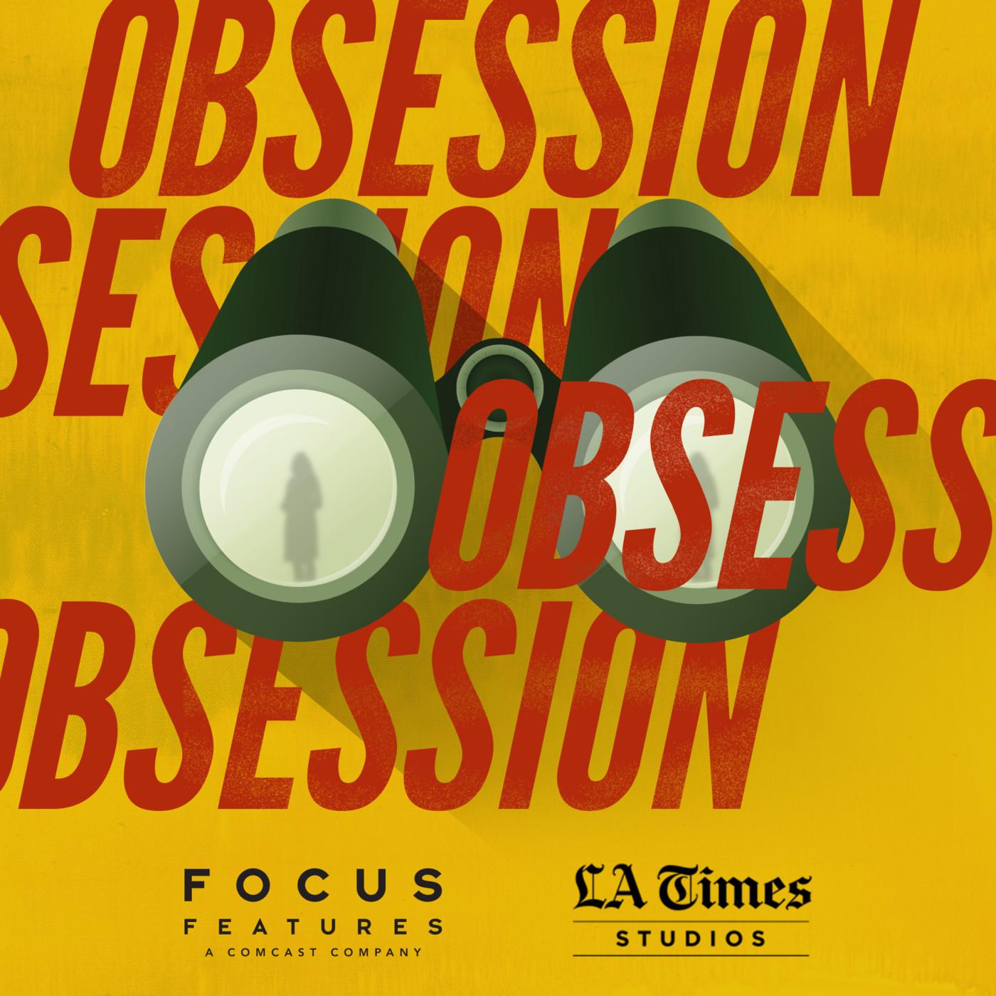 Obsession | Listen via Stitcher for Podcasts