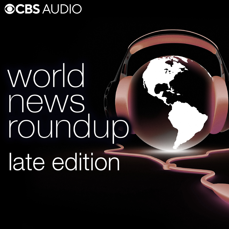 WORLD NEWS ROUNDUP LATE EDITION, 06/18