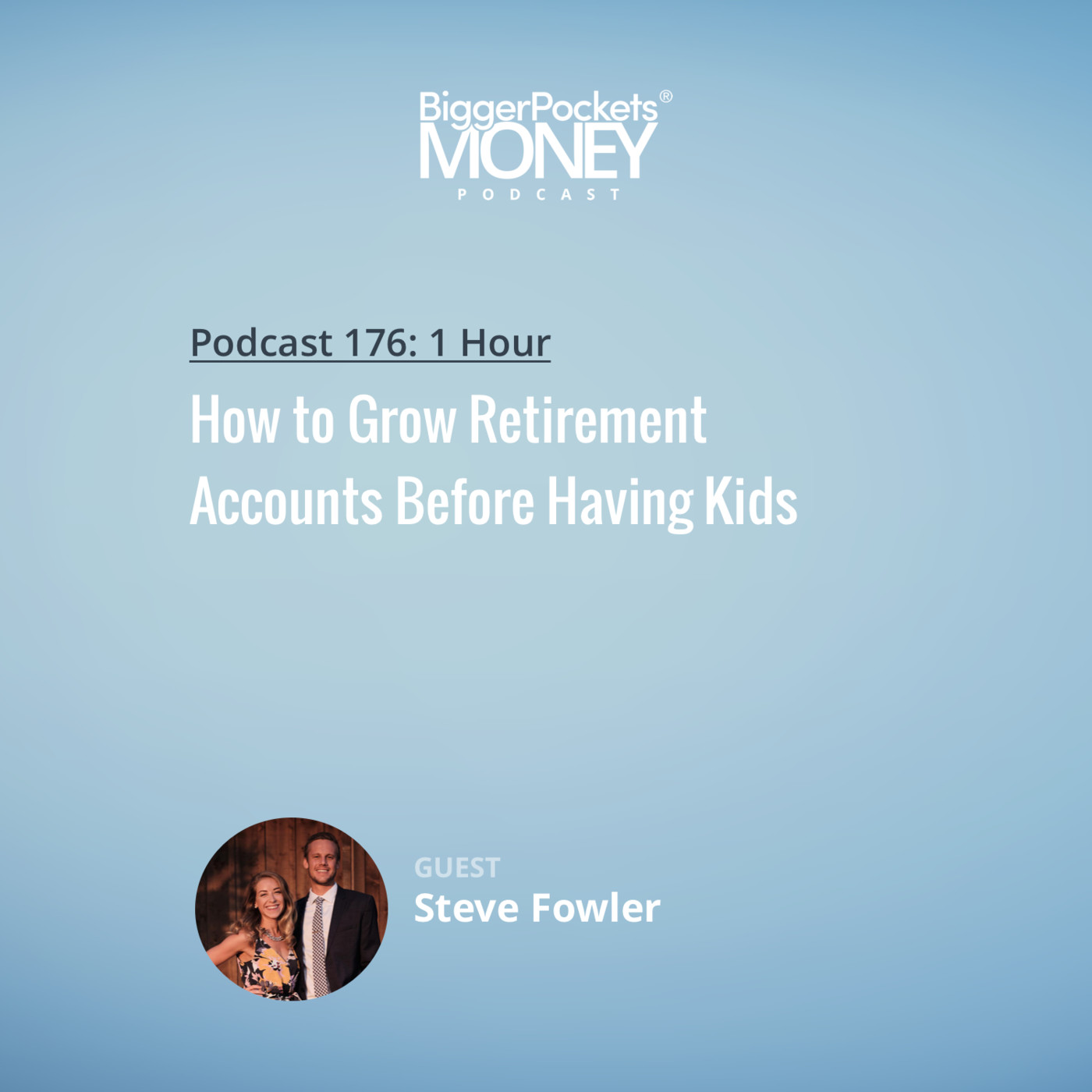 176: How to Grow Retirement Accounts Before Having Kids | Finance Friday with Steve
