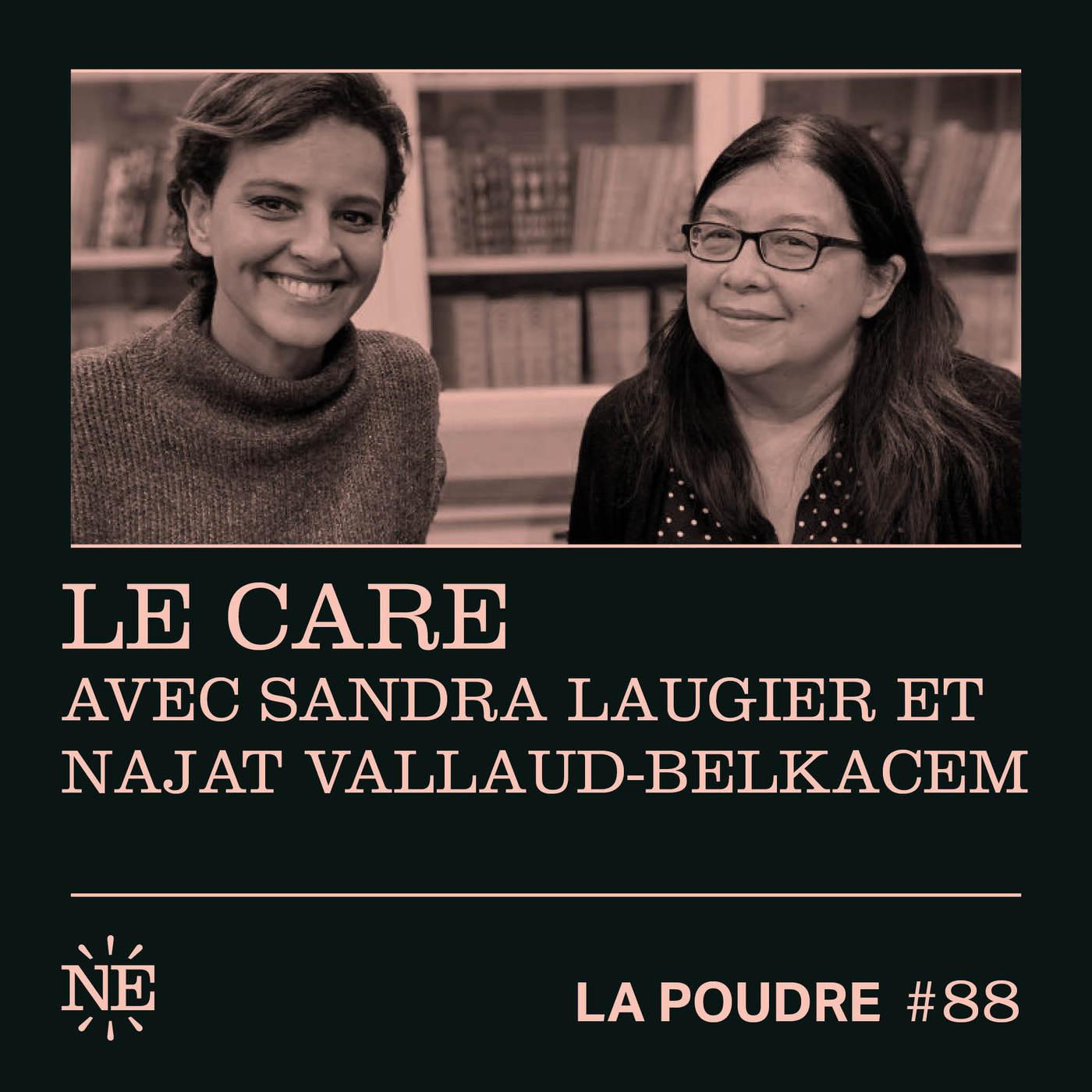 Épisode 88 - Le care avec Sandra Laugier et Najat Vallaud-Belkacem