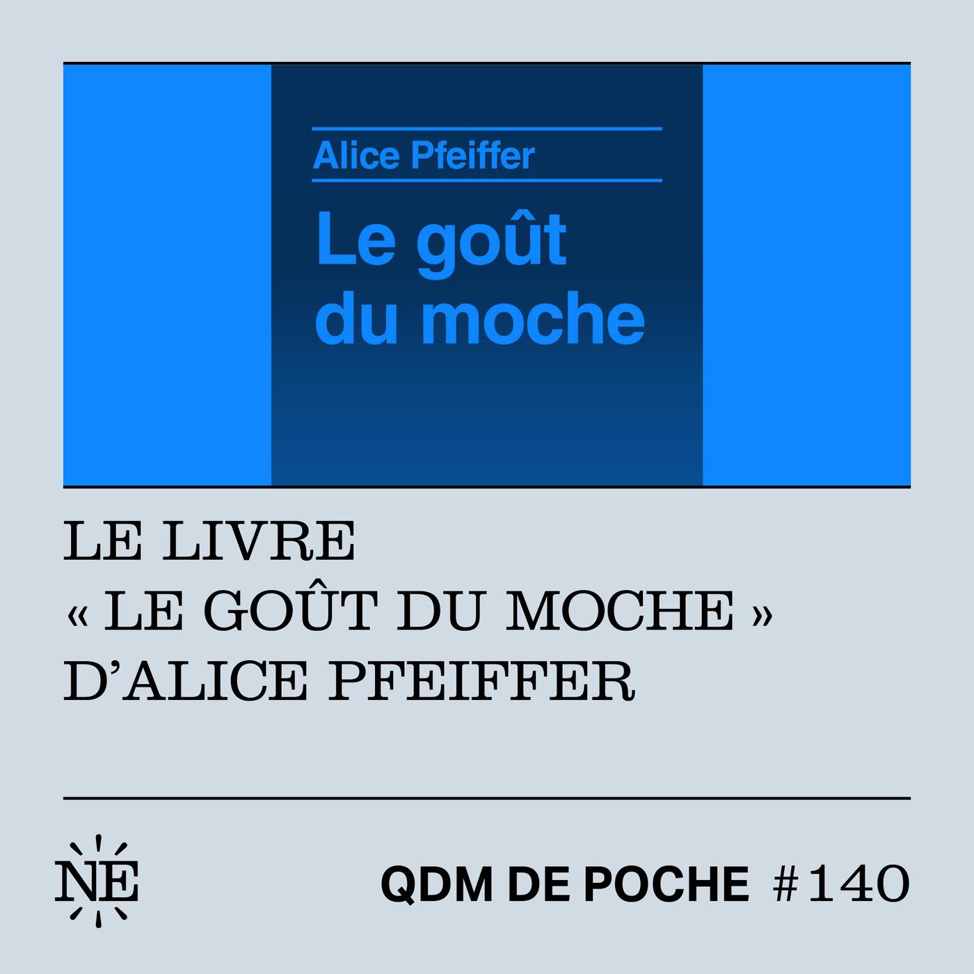 """#140 - QDM de Poche - Le livre """"Le goût du moche"""" d'Alice Pfeiffer"""