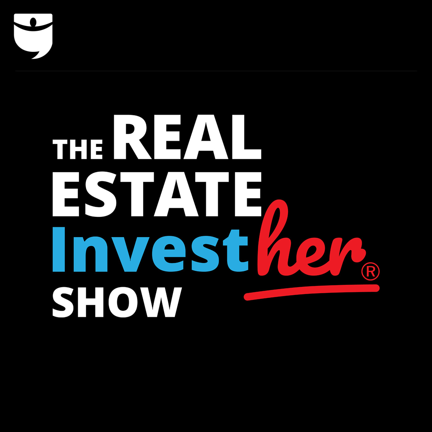 The Real Estate InvestHER Show