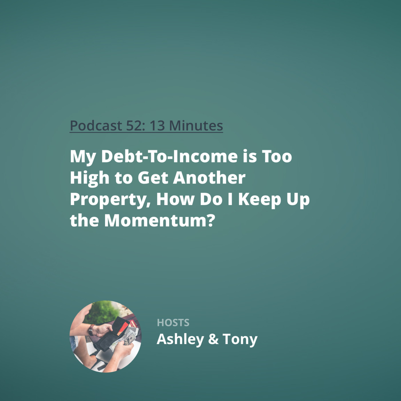 Rookie Reply: My Debt-To-Income is Too High to Get Another Property, How Do I Keep Up the Momentum?