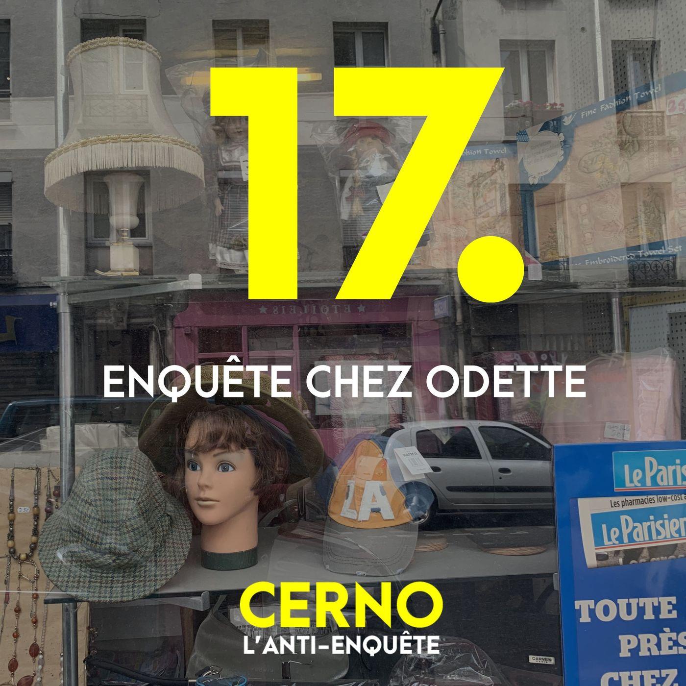 Episode 17 : Enquête chez Odette