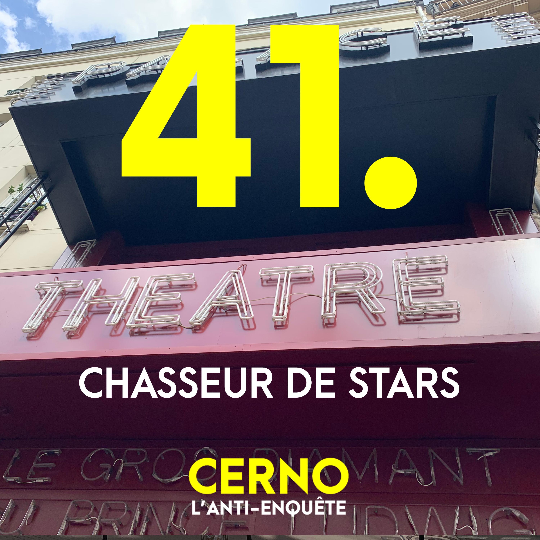 Episode 41 : Chasseur de stars