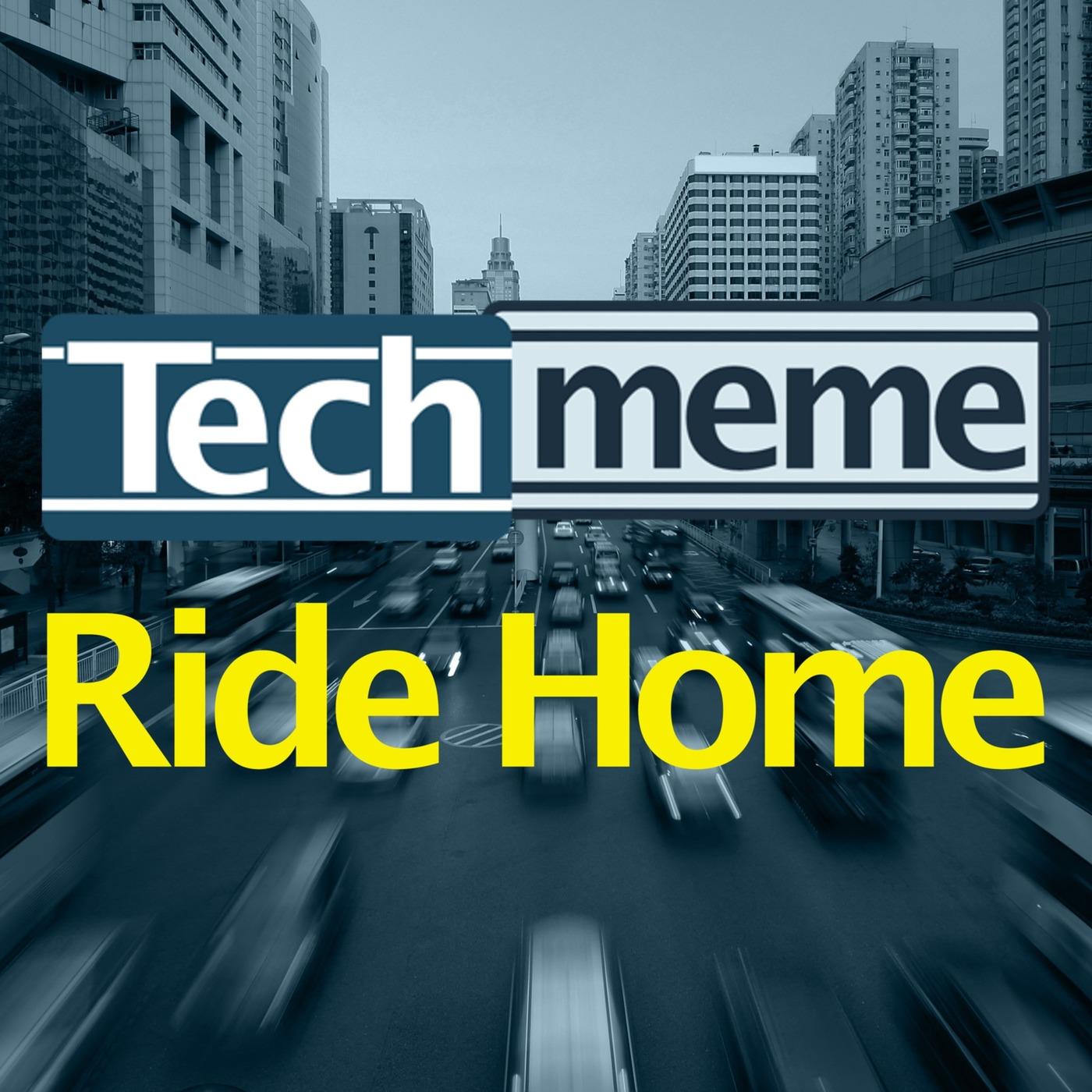Techmeme Ride Home | Podbay