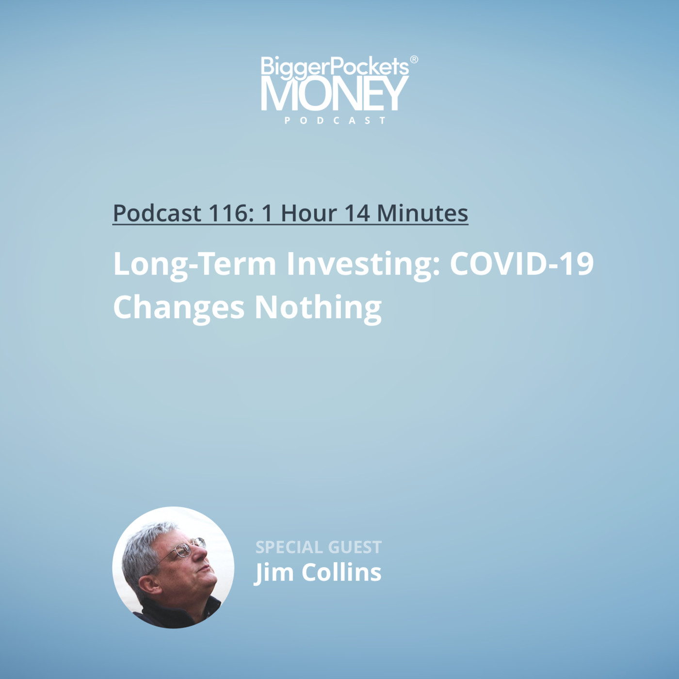 116: Long-Term Investing: Coronavirus Changes Nothing with JL Collins
