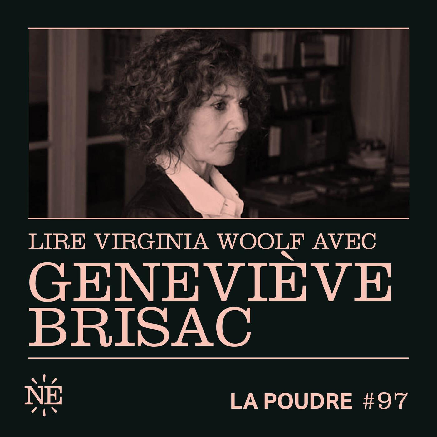 Épisode 97 - Lire Virginia Woolf avec Geneviève Brisac