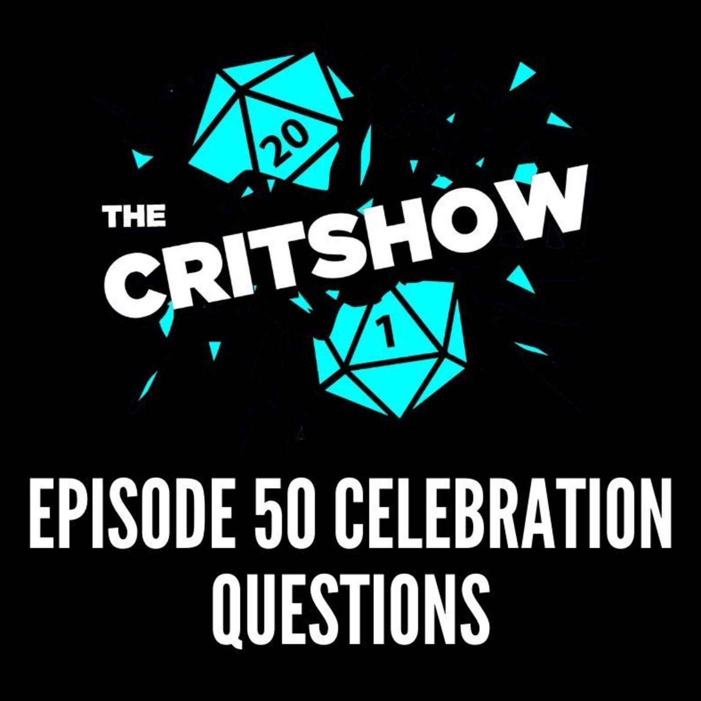Episode 50 Celebration Questions (S1 E50-Q/A)
